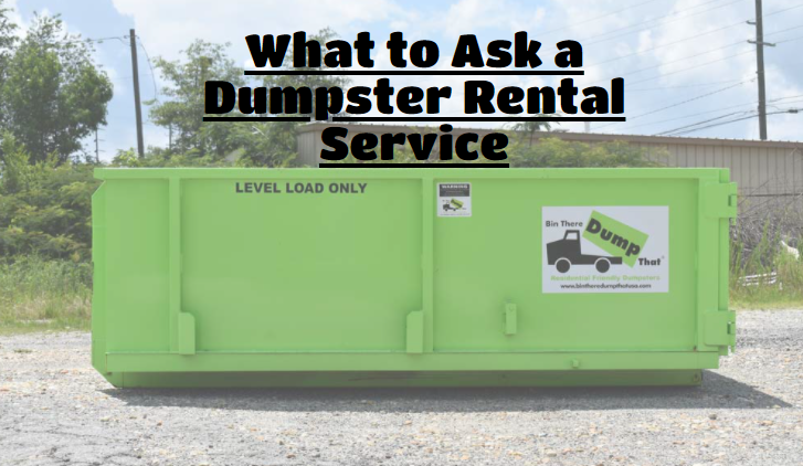 What to Ask a Dumpster Rental Service